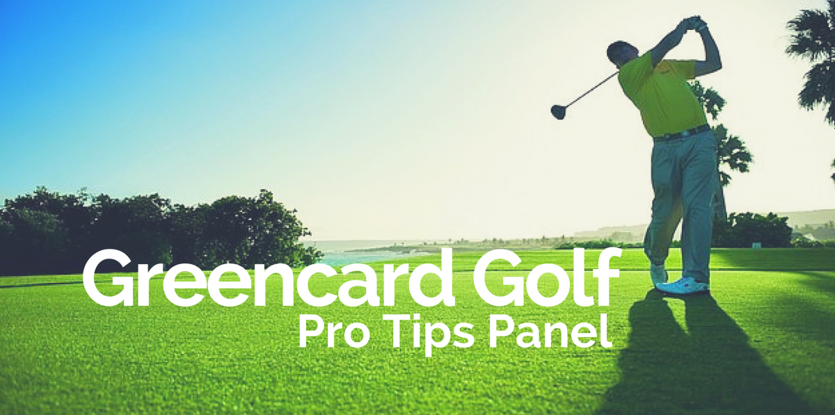 Golf Pro TIps Greencard Golf Tour