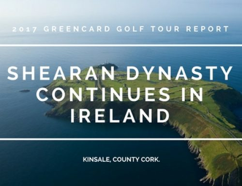 Greencard Golf Holidays Ireland 2017 Tour Report